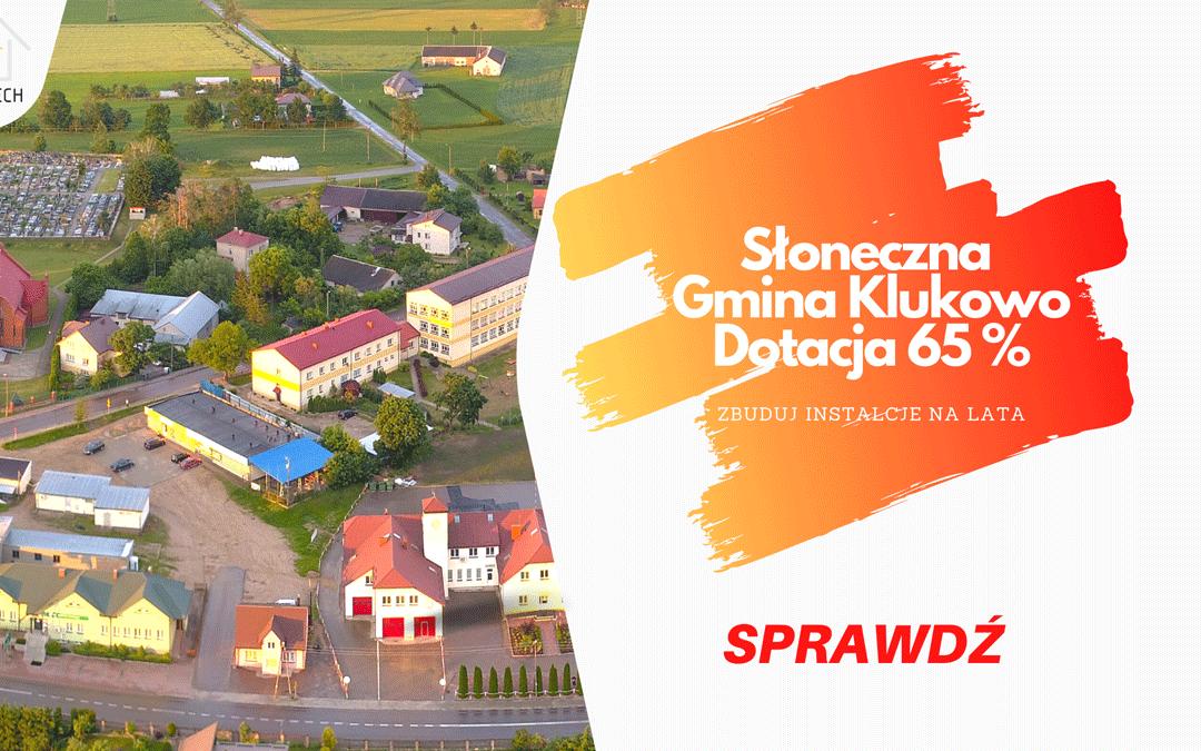 Fotowoltaika w Gminie Klukowo. Ruszył Nabór – Nie przegap.